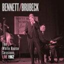 藝人名: T - Tony Bennett / Dave Brubeck / White House Sessions. Live 1962 【CD】