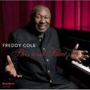 Artist Name: F - Freddy Cole / This & That 輸入盤 【CD】