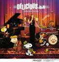 【送料無料】 JUJU ジュジュ / DELICIOUS 〜JUJU's JAZZ 2nd Dish〜 【CD】