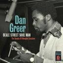 艺人名: D - 【送料無料】 Dan Greer / Beale Street Soul Man - The Sounds Of Memphis Sessions 輸入盤 【CD】