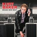 Kurt Baker / カート ベイカーがやってくる ~ Brand New Beat 【CD】