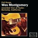 Wes Montgomery ウェスモンゴメリー / Full House 輸入盤 【CD】