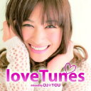 艺人名: Ta行 - DJ☆YOU / Love Tunes Mixed By Dj☆you 【CD】