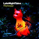 Royksopp ロイクソップ / Late Night Tales: Royksopp 輸入盤 【CD】
