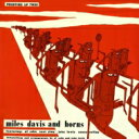 Artist Name: M - Miles Davis マイルスデイビス / Miles Davis And Horns + 1 【SHM-CD】