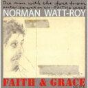 艺人名: N - 【送料無料】 Norman Watt-roy / Faith & Grace 輸入盤 【CD】