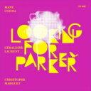 Manu Codjia / Geraldine Laurent / Looking For Parker 輸入盤 【CD】