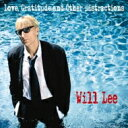 Artist Name: W - 【送料無料】 Will Lee / Love Gratitude & Other Distractions 【CD】