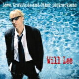 【】Will Lee / Love Gratitude amp;amp; Other Distractions 【CD】[【】 Will Lee / Love Gratitude & Other Distractions 【CD】]