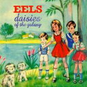 Eels イールズ / Daisies Of The Galaxy 輸入盤 【CD】