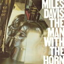 Miles Davis マイルスデイビス / Man With The Horn 【BLU-SPEC CD 2】