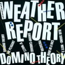 Artist Name: W - Weather Report ウェザーリポート / Domino Theory 【BLU-SPEC CD 2】