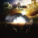 【送料無料】 SPYAIR スパイエアー / MILLION 【通常盤】 【CD】