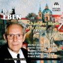Composer: A Line - 【送料無料】 エベン(1929-2007) / Chamber Music For Oboe: Vavrikova(Ob) Foltynova(P) Dohnalova(Hp) Etc 輸入盤 【CD】