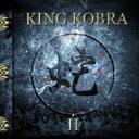 艺人名: K - King Kobra キングコブラ / II 【CD】