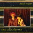 Robert Pollard / Honey Locust Honky Tonk 輸入盤 【CD】