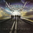 Artist Name: N - 【送料無料】 Nautiluz / Leaving All Behind 【CD】