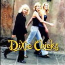 Dixie Chicks ディクシーチックス / Wide Open Spaces 輸入盤 【CD】