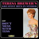 藝人名: T - Teresa Brewer / Teresa Brewer's Greatest Hits In Stereo / Don't 輸入盤 【CD】