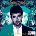 藝人名: R - Robin Thicke ロビンシック / Blurred Lines 輸入盤 【CD】