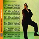 Artist Name: W - Wes Montgomery ウェスモンゴメリー / So Much Guitar 輸入盤 【CD】