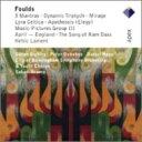 Composer: Ha Line - フォウルズ(1880-1939) / 3つのマントラ、ダイナミック・トリプティーク、ケルトのリラ、崇拝、他 オラモ&バーミンガム市響、ドノホー、ホープ、ビックリー(2CD) 輸入盤 【CD】