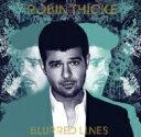 艺人名: R - Robin Thicke ロビンシック / Blurred Lines 【CD】