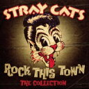 艺人名: S - Stray Cats ストレイキャッツ / Rock This Town - The Collection (Camden) 輸入盤 【CD】