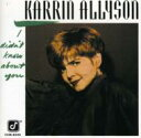 Karrin Allyson カーリンアリソン / I Didn't Know About You 輸入盤 【CD】