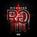 Artist Name: R - Rich Gang / Rich Gang 輸入盤 【CD】