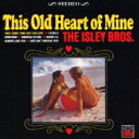 Artist Name: I - Isley Brothers アイズレーブラザーズ / This Old Heart Of Mine 【CD】