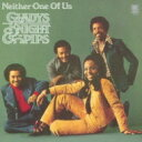 Gladys Knight&The Pips グラディスナイト&ザピップス / Neither One Of Us: さよならは悲しい言葉 【CD】