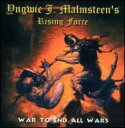Artist Name: Y - Yngwie Malmsteen イングベイマルムスティーン / War To End All Wars 【CD】