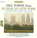 艺人名: M - Mel Torme メルトーメ / Sunday In New York & Other Songs About New York 輸入盤 【CD】