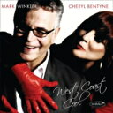 艺人名: C - Cheryl Bentyne / Mark Winkler / West Coast Cool 輸入盤 【CD】