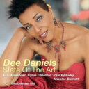 艺人名: D - 【送料無料】 Dee Daniels / State Of The Art 輸入盤 【CD】