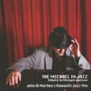 藝人名: R - Romantic Jazz Trio ロマンティックジャズトリオ / Michael In Jazz 【CD】