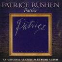 【送料無料】 Patrice Rushen パトリースラッシェン / Patrice 妖精のささやき 輸入盤 【CD】
