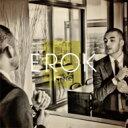 艺人名: E - Erok / King 【CD】