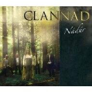 Clannad クラナド / Nadur 輸入盤 【CD】