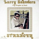 Artist Name: L - Larry Saunders / Stranger 【CD】