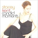 Artist Name: S - Stacey Kent ステイシーケント / Candid Moments 【Hi Quality CD】