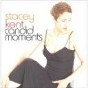 艺人名: S - Stacey Kent ステイシーケント / Candid Moments 【Hi Quality CD】