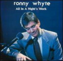 Artist Name: R - Ronny Whyte / Harry Allen / All In A Nights Work 輸入盤 【CD】