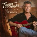 Artist Name: R - Randy Travis ランディトラビス / Influence 1: The Man I Am 輸入盤 【CD】