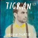 藝人名: T - Tigran Hamasyan (ティグラン・ハマシアン) / Shadow Theater 輸入盤 【CD】