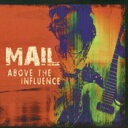 Artist Name: W - 【送料無料】 Wolf Mail / Above The Influence 輸入盤 【CD】