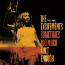 Artist Name: E - Excitements / Sometimes Too Much Ain't Enough 輸入盤 【CD】