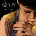 Artist Name: G - 【送料無料】 Gretchen Parlato グレッチェンパーラト / Live In NYC 【CD】