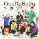 超特急 / Kiss Me Baby 【初回限定BTDD盤】 【CD Maxi】